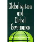 Globalization and Global Governance by Raimo Vayrynen