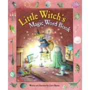 The Little Witch's Magic Word Book by Lieve Baeten