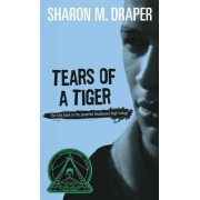 Tears Of a Tiger: Hazelwood High #1 by Draper
