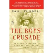 Boys' Crusade by Donald T Regan Chair of English Literature Paul Fussell