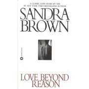 Love Beyond Reason by Sandra Brown