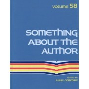Something about the Author: Vol 58 by Anne Commire