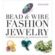 Bead & Wire Fashion Jewelry by Jessica Rose