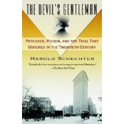 The Devil's Gentleman by Professor of English Harold Schechter