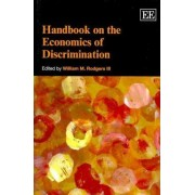 Handbook on the Economics of Discrimination by William M. Rodgers