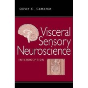 Visceral Sensory Neuroscience by Oliver G. Cameron