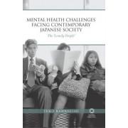 Mental Health Challenges Facing Contemporary Japanese Society by Yuko Kawanishi