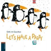 Let's Have a Party by Guido van Genechten