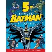 Batman Classic: 5-Minute Batman Stories by Donald B Lemke