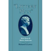 Littery Man by Richard S. Lowry
