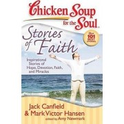 Chicken Soup for the Soul: Stories of Faith by Jack Canfield