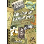 Wade, J: Tales From The Forgotten Front
