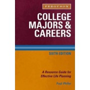 College Majors and Careers by Paul Phifer