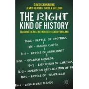 The Right Kind of History by Mr David Cannadine