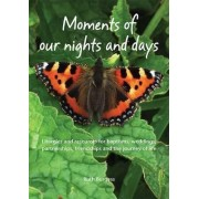 Moments of Our Nights and Days by Ruth Burgess