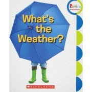 What's the Weather? by Children's Press