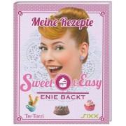Sweet & Easy - Enie backt: Meine Rezepte