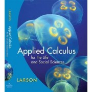 Applied Calculus for the Life and Social Sciences by Ron Larson