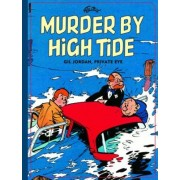 Gil Jordan, Private Eye: Murder By High Tide by Maurice Tillieux