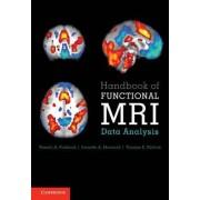 Handbook of Functional MRI Data Analysis by Russell Alan Poldrack