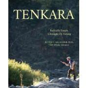 Tenkara by Kevin Kelleher