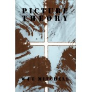 Picture Theory by W. J. T. Mitchell