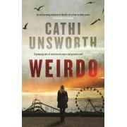 Weirdo by Cathi Unsworth