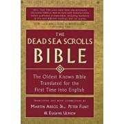 Dead Sea Scrolls Bible by Martin Flint Et Al Abegg