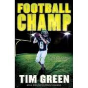 Football Champ: A Football Genius Novel by Tim Green