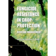 Fungicide Resistance in Crop Protection by Tarlochan S. Thind