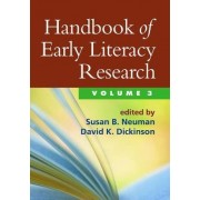 Handbook of Early Literacy Research: v. 3 by Susan Neuman