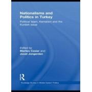 Nationalisms and Politics in Turkey by Joost Jongerden
