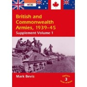 British & Commonwealth Armies, 1939-45 by Mark Bevis