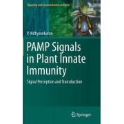 PAMP Signals in Plant Innate Immunity by Perumal Vidhyasekaran