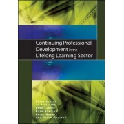 Continuing Professional Development in the Lifelong Learning Sector by Peter Scales