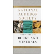 The Audubon Society Field Guide to North American Rocks and Minerals by Charles Wesley Chesterman