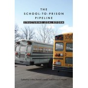 The School-to-Prison Pipeline by Catherine Y. Kim