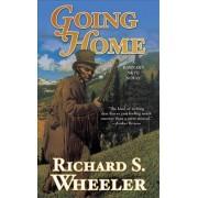 Going Home by Richard S Wheeler