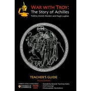 War with Troy Teacher's Guide by Cambridge School Classics Project