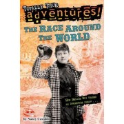 The Race Around The World (Totally True Adventures) by Nancy F. Castaldo