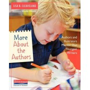 More about the Authors: Authors and Illustrators Mentor Our Youngest Writers