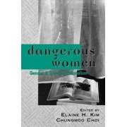 Dangerous Women by Elaine H. Kim