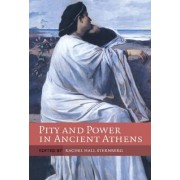 Pity and Power in Ancient Athens by Rachel Hall Sternberg