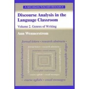Discourse Analysis in the Language Classroom: Genres of Writing v.2 by Ann Wennerstrom