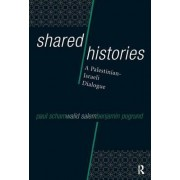 Shared Histories by Paul Scham