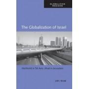 The Globalization of Israel by Uri Ram