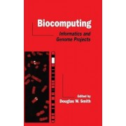 Biocomputing by Douglas W. Smith