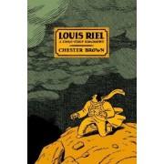 Louis Riel - a Comic-Strip Biography by Chester Brown