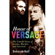 House Of Versace by Deborah Ball