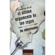 El ultimo argumento de los reyes / Last Argument of Kings by Joe Abercrombie